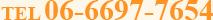 TEL 06-6697-7654